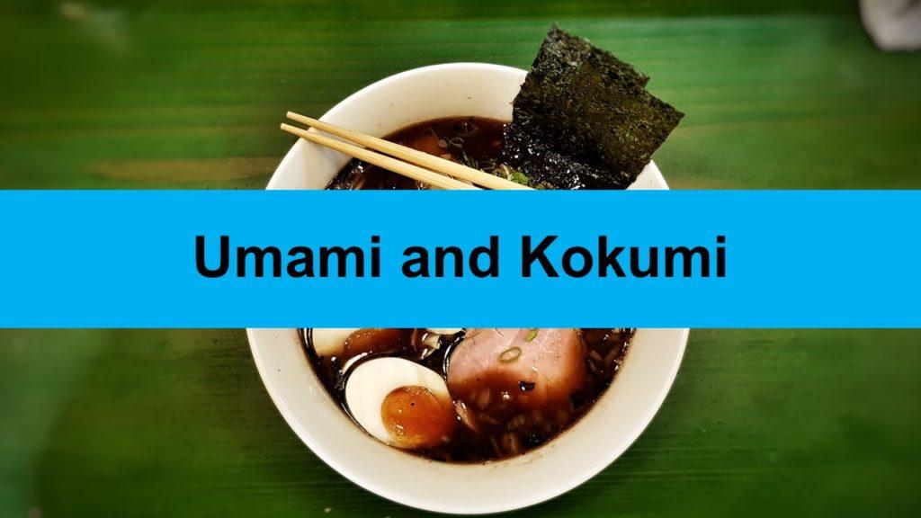 Umami and Kokumi